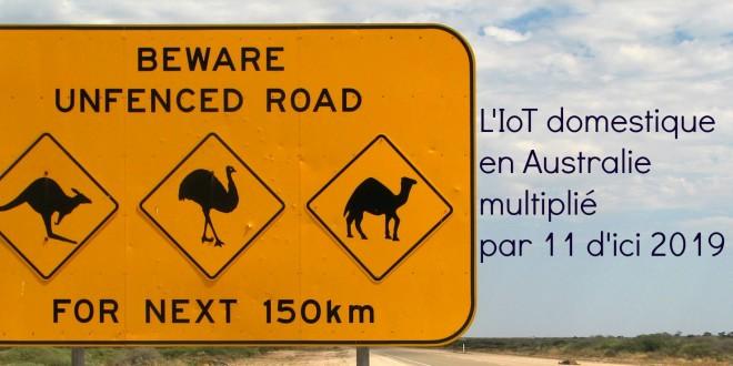 Australie IoT domestique. Multiplié par onze d'ici 2019