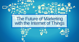 Le futur du marketing avec l'IoT