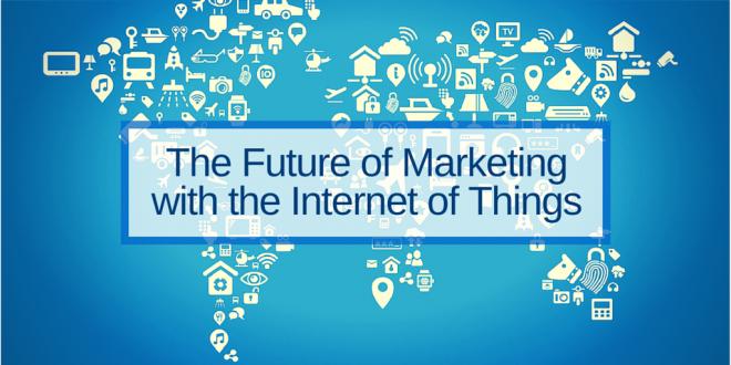 Le futur du marketing avec l'IoT