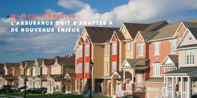 Maison connectée objets connectés smart home maison intelligente capteur assurance