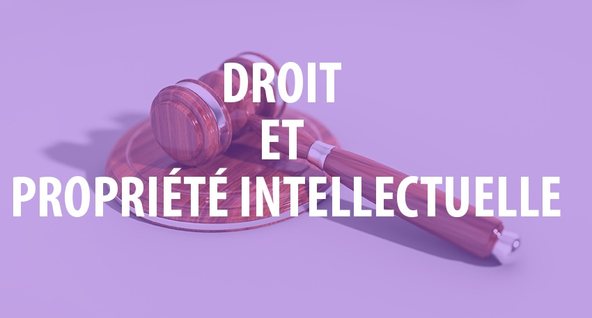droit propriete intellectuelle