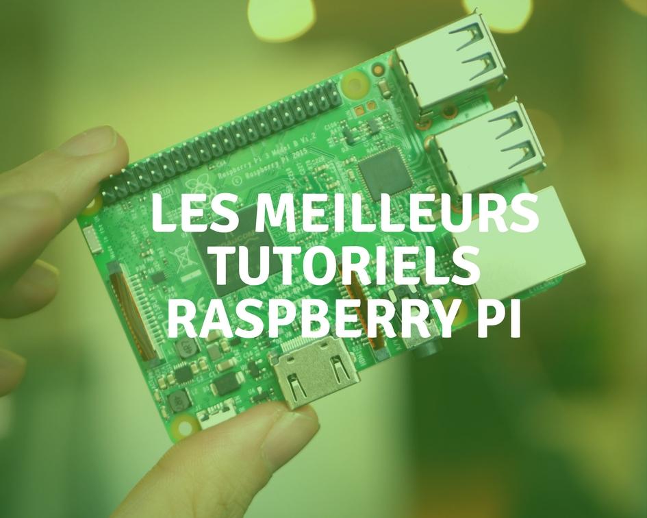tutoriels raspberry pi