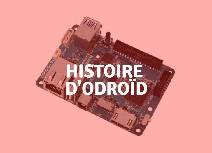 histoire odroid