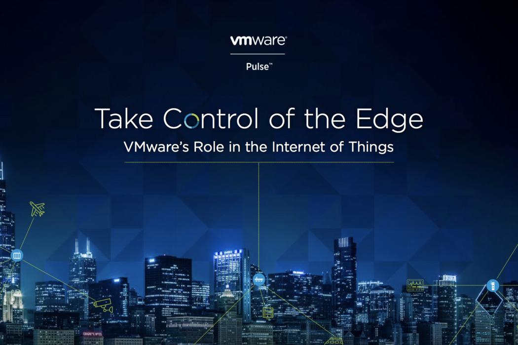 VMware annonce des nouveautés majeures pour Pulse IoT Center