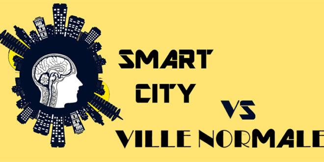 Smart City Vs Ville Normale
