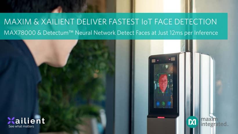 Maxim Integrated Products et Xailient Inc ont annoncé le lancement du microcontrôleur de réseau neuronal MAX78000 ultra-basse consommation. Découvrez!